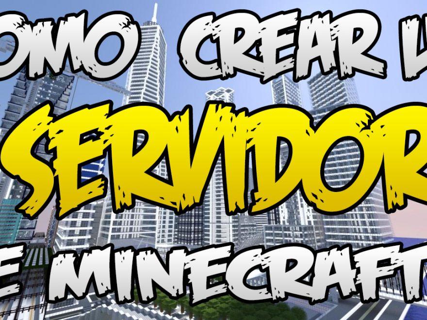 Como Crear Un Servidor De Minecraft SIN HAMACHI